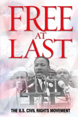 9781507796184: Free at Last: The U.S. Civil Rights Movement