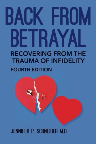 9781507798133: Back From Betrayal: Recovering from the Trauma of Infidelity