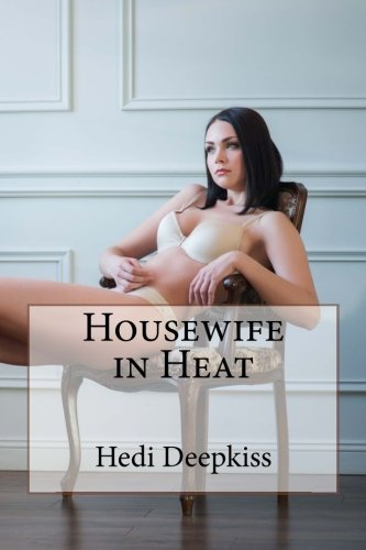 9781507798560: Housewife in Heat