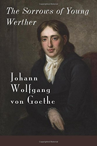The Sorrows of Young Werther (Standard Classics): Johann Wolfgang von Goethe