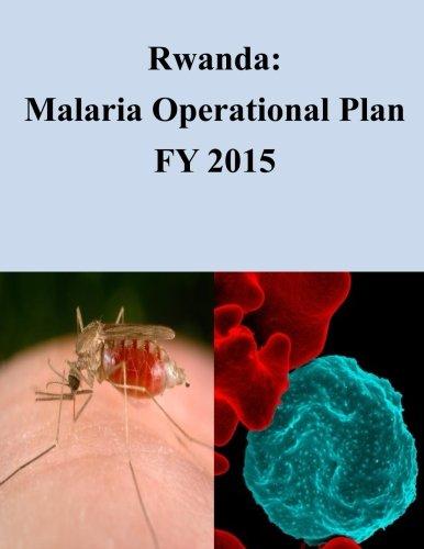 9781507802243: Rwanda: Malaria Operational Plan FY 2015 (President's Malaria Initiative)