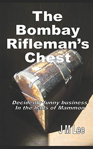 9781507802298: The Bombay Rifleman's Chest