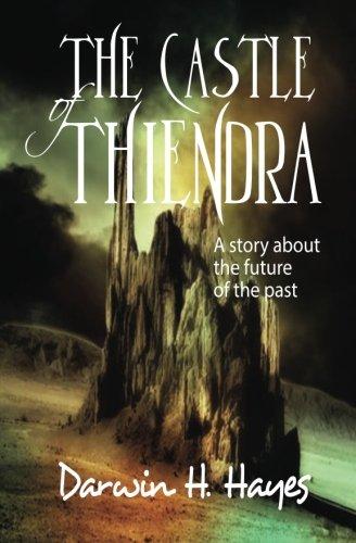 9781507802663: The Castle of Thiendra