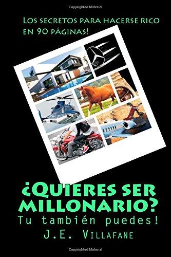 9781507803530: ¿Quieres ser millonario?: Tu también puedes ser rico