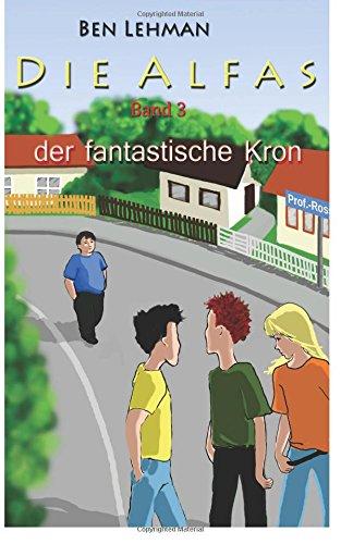 9781507803578: Der fantastische Kron: Volume 3 (Die Alfas)