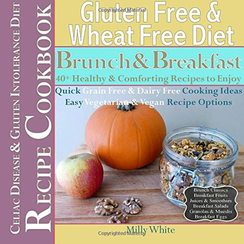 Gluten Free & Wheat Free Diet Brunch & Breakfast Celiac Disease & Gluten Intolerance ...