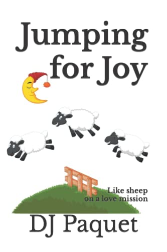 Jumping for Joy: Like Sheep on a Love Mission: Paquet, DJ