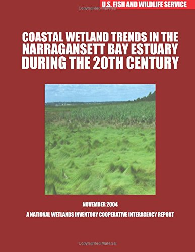9781507804902: Coastal Wetland Trends in the Narraganstt Bay Estuary During the 20th Century
