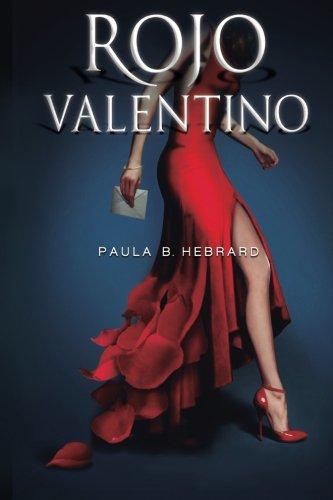 9781507809709: Rojo Valentino (Volume 1) (Spanish Edition)