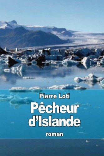 Pêcheur d'Islande (French Edition): Pierre Loti