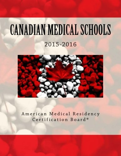 9781507817179: Canadian Medical Schools: American Medical Residency Certification Board