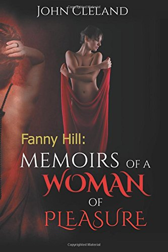 9781507817872: Fanny Hill: Memoirs of a Woman of Pleasure