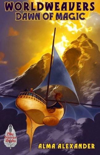 Dawn of Magic (Worldweavers) (Volume 4): Alexander, Alma