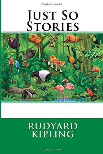 Just So Stories: Kipling, MR Rudyard