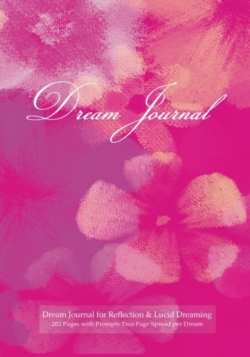 9781507823446: Dream Journal for Reflection and Lucid Dreaming 202 Pages with Prompts Two Page Spread per Dream: Ideal journal to inspire lucid dreaming, 7