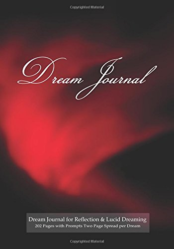 9781507823668: Dream Journal for Reflection and Lucid Dreaming 202 Pages with Prompts Two Page Spread per Dream: Ideal journal to inspire lucid dreaming, 7