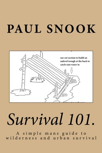 9781507824726: Survival 101.: A simple mans guide to wilderness and urban survival