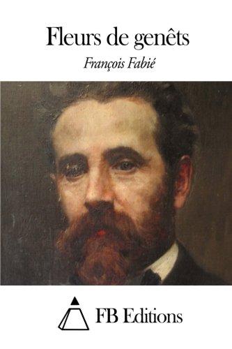 9781507825402: Fleurs de genêts (French Edition)