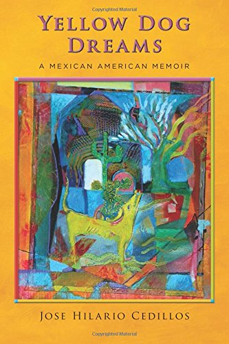 9781507825846: Yellow Dog Dreams: A Mexican American Memoir