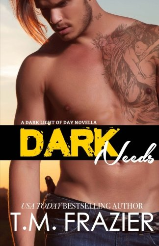 9781507828564: Dark Needs: A Dark Light of Day Novella
