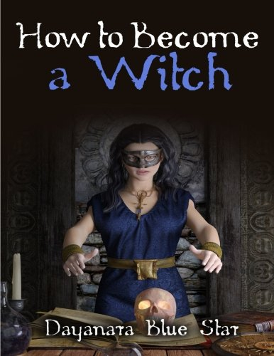 9781507830710: How to Become a Witch