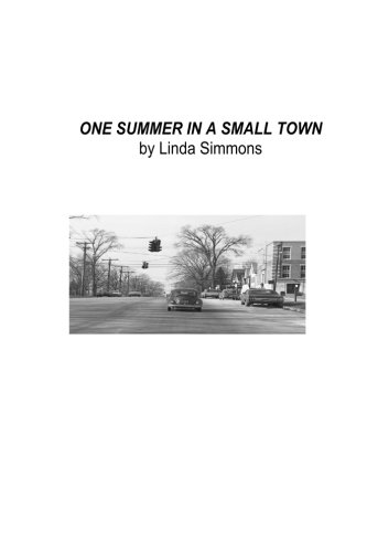 9781507832219: One Summer in a Small Town