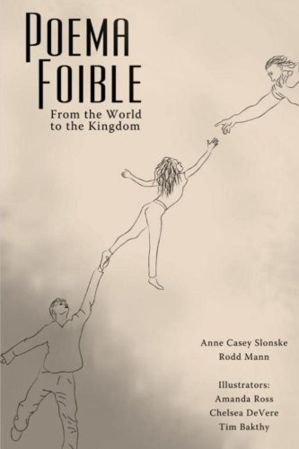 9781507833889: Poema Foible: From the World to the Kingdom