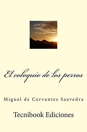 9781507834442: El coloquio de los perros (Spanish Edition)