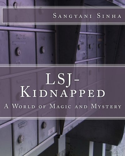 Lsj- Kidnapped: A World of Magic and: Sinha, Sangyani