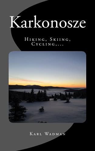 Karkonosze - Hiking, Skiing, Cycling,.: Wadman, Karl