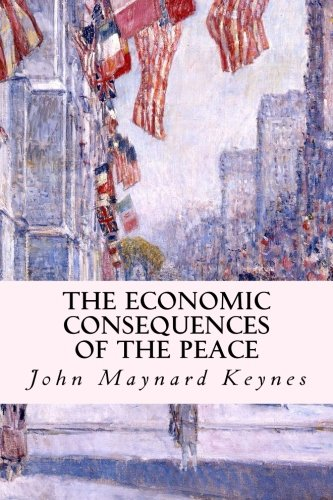 9781507842072: The Economic Consequences of the Peace