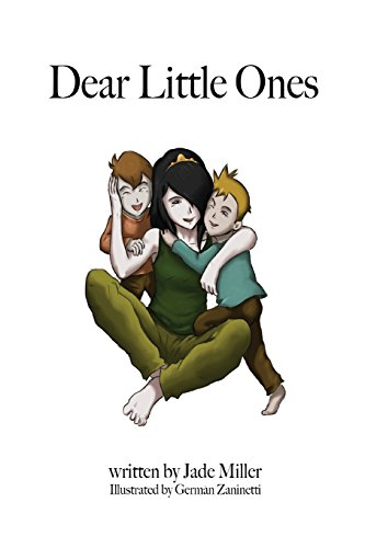 Dear Little Ones: A book about multiplicity for young alters: Miller, Jade