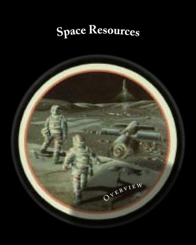9781507845646: Space Resources
