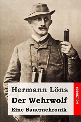 9781507846087: Der Wehrwolf: Eine Bauernchronik