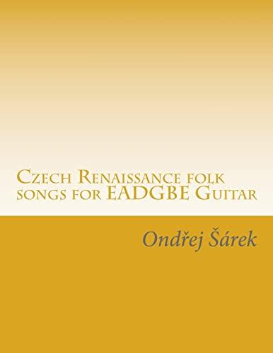 9781507846322: Czech Renaissance folk songs for EADGBE Guitar