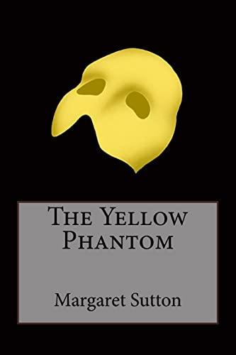 9781507849071: The Yellow Phantom