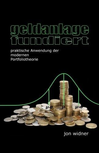 9781507850404: geldanlage fundiert: praktische Anwendung der modernen Portfoliotheorie