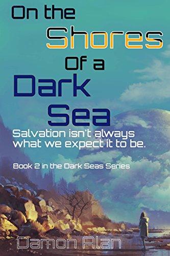 9781507852637: On the Shores of a Dark Sea (Dark Seas) (Volume 2)