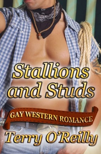 9781507854037: Stallions and Studs: Gay Western Romance