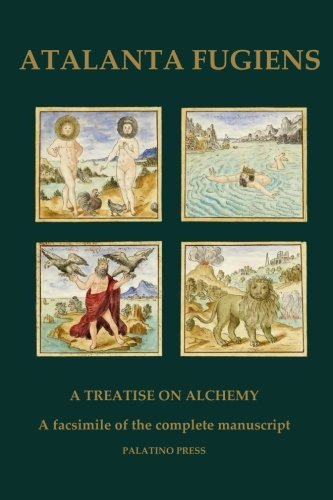 9781507855546: Atalanta Fugiens: A Treatise on Alchemy - A facsimile of the complete manuscript