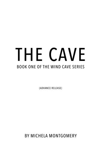 9781507857656: The Cave (Galley Version): Volume 1 (Wind Cave)