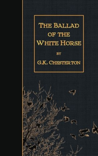 9781507863992: The Ballad of the White Horse