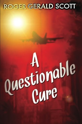 9781507865774: A Questionable Cure