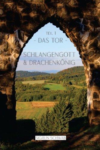 9781507866825: Schlangengott und Drachenkoenig - Teil 1: Das Tor: Volume 1