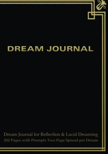 9781507867921: Dream Journal for Reflection and Lucid Dreaming 202 Pages with Prompts Two Page Spread per Dream: Ideal journal to inspire lucid dreaming, 7