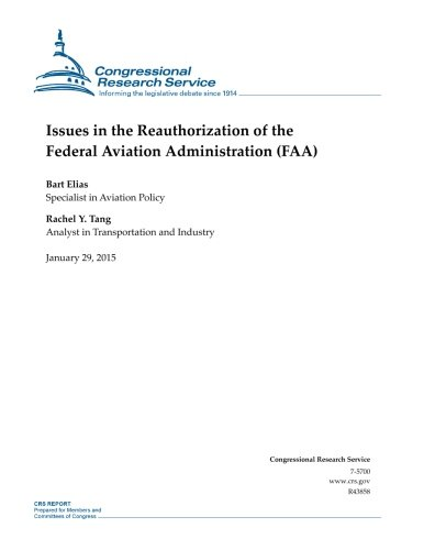 9781507868324: Issues in the Reauthorization of the Federal Aviation Administration (FAA) (CRS Reports)