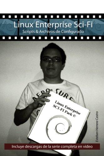 9781507869741: Linux Enterprise Sci-Fi: Scripts & Archivos de Configurado (Spanish Edition)