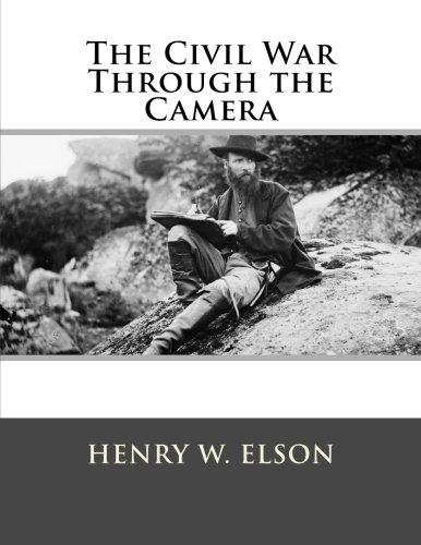9781507870495: The Civil War Through the Camera