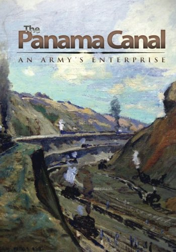 9781507872062: The Panama Canal: An Army's Enterprise
