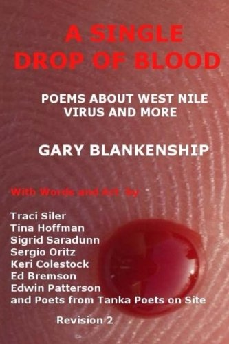 A Single Drop of Blood (Paperback): Gary D Blankenship